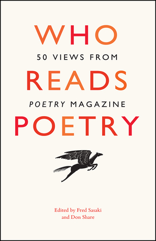 "Who Reads Poetry: 50 Views from ""Poetry"" Magazine"