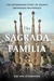 The Sagrada Familia: Gaudí's Heaven on Earth