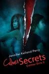 Calmer Secrets (Calmer Girls #2)
