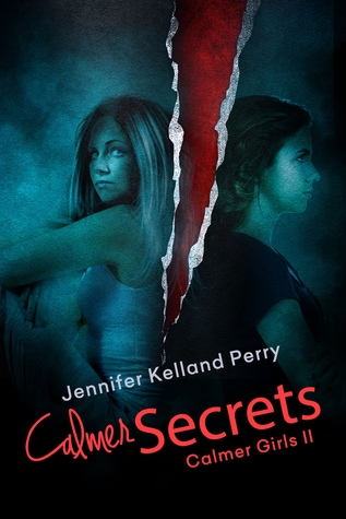 Calmer Secrets by Jennifer Kelland Perry