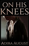 On His Knees (The Hunter Dane-Camden Snow Origin Story)