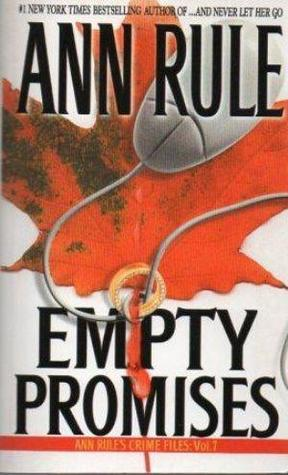 Empty promises and other true cases crime files 7 by ann rule 1170244 fandeluxe Images