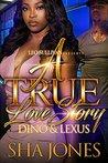 A True Love Story by Sha Jones