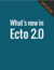 What's new in Ecto 2.0 by José Valim