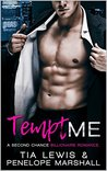 Tempt Me: A Second Chance Billionaire Romance (Me Series Book 2)
