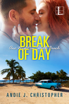 Break of  Day (One Night in South Beach #3)