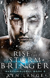 Rise of the Storm Bringer: Nine Realms Saga (Warden Global #2)