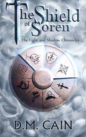 The Shield of Soren (The Light and Shado...