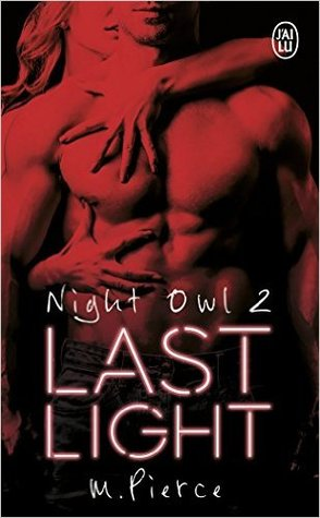 Last Light (Night Owl, #2) par M. Pierce
