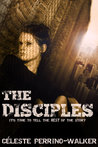 The Disciples by Céleste Perrino-Walker