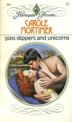 Glass Slippers and Unicorns