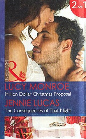 Million Dollar Christmas Proposal: Million Dollar Christmas Proposal / The Consequences of That Night