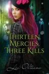 Thirteen Mercies, Three Kills