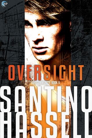 {Review} Oversight by Santino Hassell