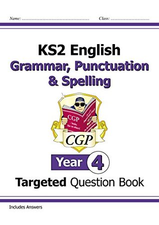 KS2 English Targeted Question Book: Grammar, Punctuation & Spelling - Yr 4