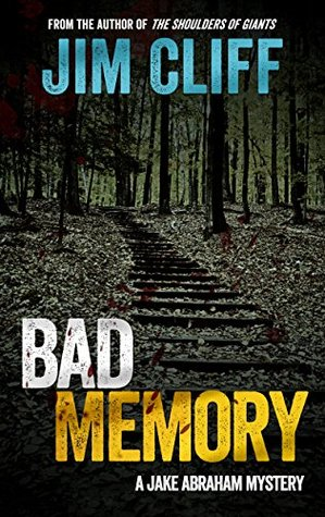 Bad Memory: A Jake Abraham Mystery Novella