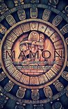 Mamon: Volume Three of the Khaos Hexology