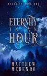 Eternity in an Hour (Eternity #1)