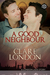 A Good Neighbour (London Lads, #3)