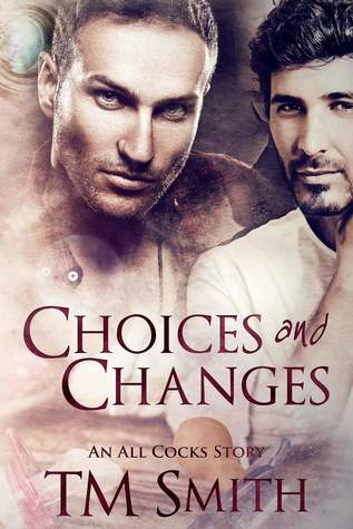 Recent Release Review: Choices and Changes by TM Smith