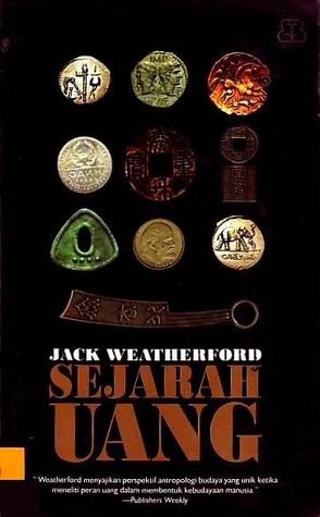 Sejarah Uang By Jack Weatherford 2 Star Ratings