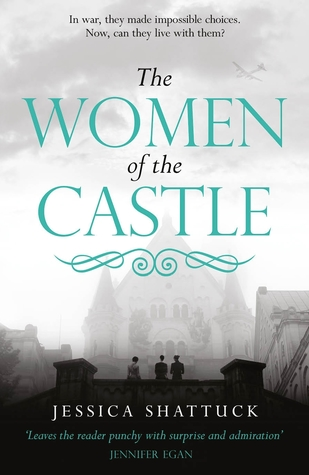 The Women of the Castle by Jessica Shattuck