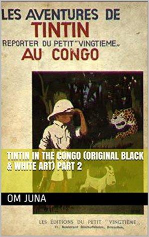 Tintin In The Congo (Original Black & White Art) Part 2