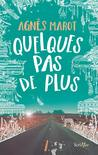 Quelques pas de plus by Agnès Marot