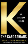 The Kardashians by Jerry Oppenheimer