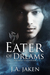 Eater of Dreams (Sacred Gua...
