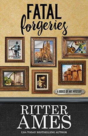 Fatal Forgeries by Ritter Ames