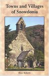 Towns and Villages of Snowdonia