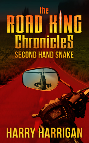 The Road King Chronicles by Harry Harrigan