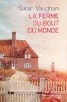 La Ferme du bout du monde by Sarah Vaughan