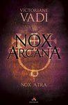 Nox Atra by Victoriane Vadi