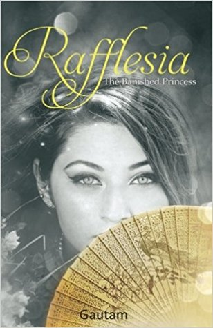 Rafflesia: The Banished Princess