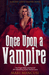 Once Upon A Vampire (Tales From The Blood Coven #1)