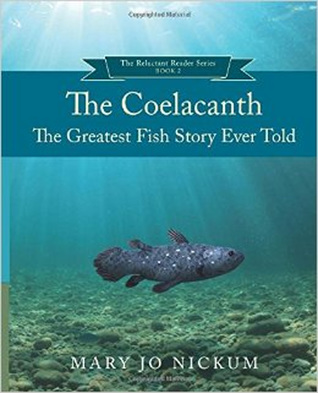 The Coelacanth by Mary Jo Nickum