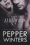Millions by Pepper Winters