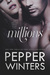 Millions (Dollar, #5) by Pepper Winters
