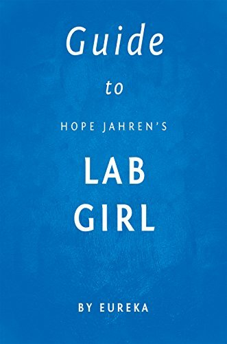 Guide to Hope Jahren's Lab Girl