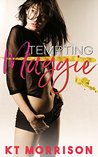 Tempting Maggie