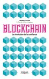 Blockchain: La révolution de la confiance