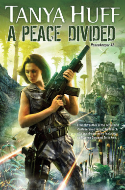 Book Review: A Peace Divided by Tanya Huff
