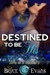 Destined to be His by Bryce Evans