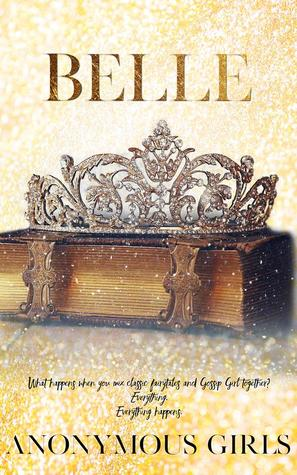 Belle (A Tangled Royals Book #1)