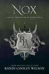 Nox (The Royal Protector Academy #3)