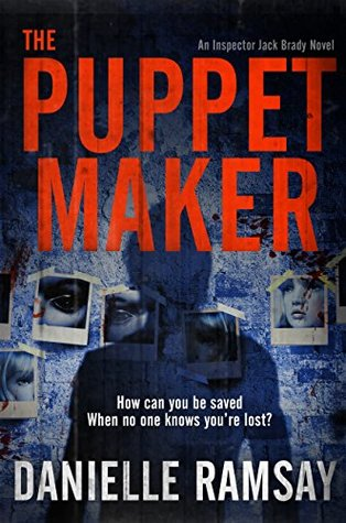 The Puppet Maker (Inspector Jack Brady, #5)