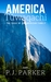 America Túwaqachi The Saga of an American Family by P.J. Parker
