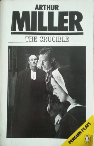 a personal evaluation of the crucible a play by arthur miller When arthur miller conceived his play, the crucible, it was because he was living in a time in america when fear and political corruption were surfacing from the threat of communism or the red scare.